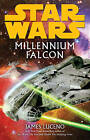 Star Wars: Millennium Falcon by James Luceno (Paperback, 2010)