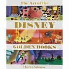 The Art of the Disney Golden Books by Charles Solomon (Hardback, 2014)
