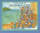 If You Sailed on the Mayflower in 1620 by Ann McGovern (Hardback, 1991)