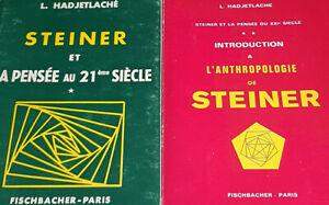 Steiner et la pensée au 21ème siècle Vol.1 et 2