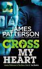 Cross My Heart Patterson James 0099574071
