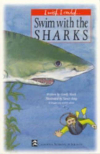 Swim with the Sharks by Gordy Slack