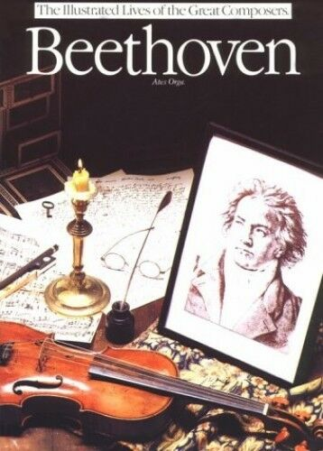 1 of 1 - Beethoven (Illustrated Lives of the Great Composers), Orga, Ates 0711902518