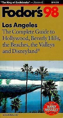 Los Angeles, '98 : The Complete Guide to Hollywood, Beverly Hills, the...