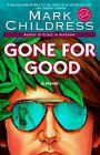Gone for Good by Mark Childress (Paperback / softback, 1999)