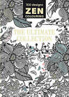 Zen Colouring - The Ultimate Collection by GMC Editors (Paperback, 2015)