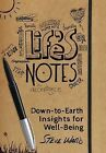 Life's Notes: Down-To-Earth Insights for Well-Being by Steve Ward (Hardback, 2013)