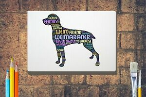 Weimaraner-Dog-Word-Art-Canvas-A4-A3-A2-A1-Mothers-Day-Gift-Personalised-Option