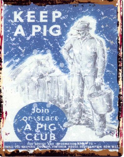 KEEP A PIG WARTIME RETRO VINTAGE STYLE 6x8in 20x15cm garage pub bar room ww11