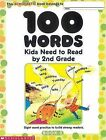 100 Words Kids Need to Read by 2nd Grade: Sight Word Practice to Build Strong Readers by Scholastic (Paperback / softback)