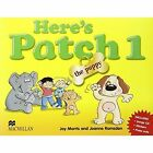 Here's Patch the Puppy: Pupil's Book with Songs Audio-CD: Level 1 by Joy Morris, Joanne Ramsden (Mixed media product, 2005)