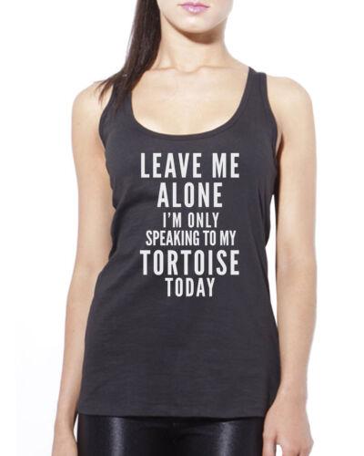 Leave moi seul je suis seulement parler à ma tortue pet débardeur femme tank top