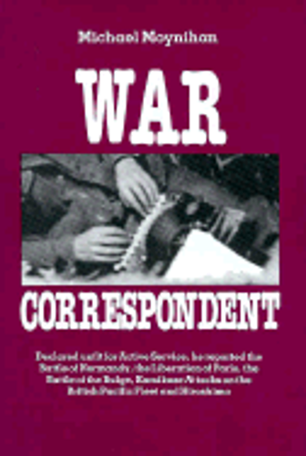 War Correspondent by Michael Moynihan: Used