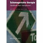 Schemagerichte Therapie: Handboek Voor Therapeuten by M E Weishaar, J S Klosko, J E Young (Paperback / softback, 2016)