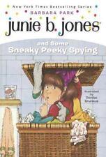 Junie B. Jones: Junie B. Jones and Some Sneaky Peeky Spying 4 by Barbara Park...