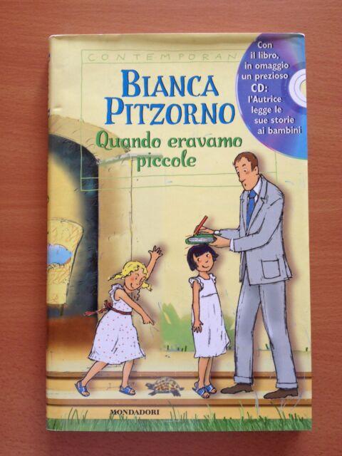 Quando eravamo piccole - Bianca Pitzorno - Mondadori 3560