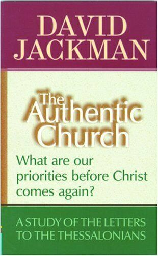 The Authentic Church (Focus on the Bible) by Jackman, David Paperback Book The
