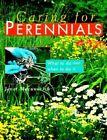 Caring for Perennials by Janet Macunovich (Paperback, 1997)