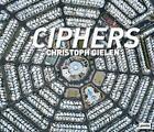 Ciphers (2013, Kunststoffeinband)
