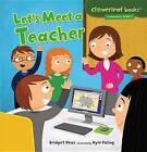 Let's Meet a Teacher by Bridget Heos (Paperback / softback, 2013)
