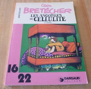 Soft-Cover-French-Book-Claire-Bretecher-Les-Angoisses-de-Cellulite-1e-partie