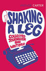 Shaking A Leg: Collected Journalism and Writings by Angela Carter (Paperback, 2013)