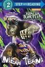 Mean Team (Teenage Mutant Ninja Turtles: Out of the Shadows) by Random House (Paperback / softback, 2016)
