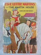 Caroline Van Buren FIVE LITTLE MARTINS AND THE MARTIN HOUSE Goldsmith Publishing