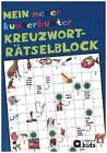 Mein neuer kunterbunter Kreuzwort-Rätselblock von Astrid Kaufmann (2015, Taschenbuch)