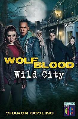 Wolfblood Wild City by Gosling, Sharon Paperback book, 2016