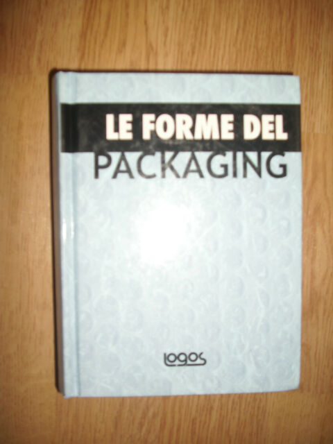 LE FORME DEL PACKAGING - ED:LOGOS - ANNO:2009 - (MG)