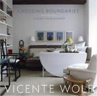Crossing Boundaries: A Global Vision of Design by Vincent Wolf (Hardback, 2006)