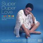 Super Duper Love [Mainstream Hits & Rarities 73-76] by Various Artists (CD, Oct-2016, Kent)
