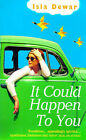 It Could Happen to You by Isla Dewar (Paperback, 1998)