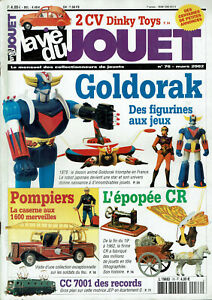 La Vie Du Jouet N°76 2002 Goldorak Pompiers Jouets Cr 2 Cv Dinky Toys Grandes VariéTéS