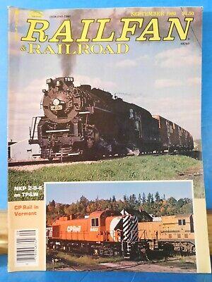 Railfan & Railroad Magazine 1980 September NKP 2-8-4 on TP&W CP in Vermont    eBay