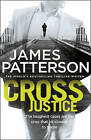 Cross Justice by James Patterson (Hardback, 2015)