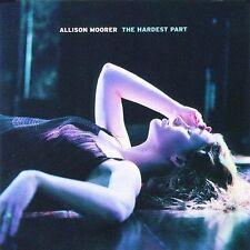 The Hardest Part by Allison Moorer (CD, Jul-2000, MCA Nashville)