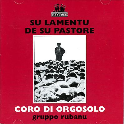 Coro Di Orgosolo Gruppo Rubanu - Su Lamentu De Su Pastore (CD, Album) | eBay