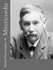 Misericordia by Benito Pérez Galdós (2013, Paperback)