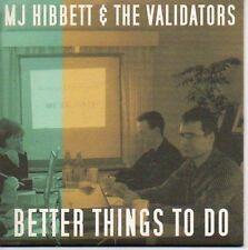 (P358) MJ Hibbett & The Validators, Better Thing- DJ CD