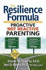 The Resilience Formula by Donna M Volpitta, Joel Haber, Ph D Joel Haber, Ed D Donna M Volpitta (Paperback / softback, 2012)