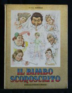 IL BIMBO SCONOSCIUTO. E. T. A. Hoffman. Piccoli.