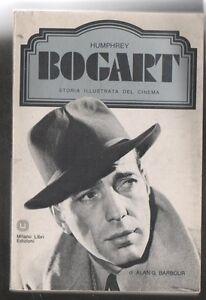 HUMPREY-BOGART-Alan-G-Barbour-storia-illustrata-del-Cinema-Ed-Milano-Libri