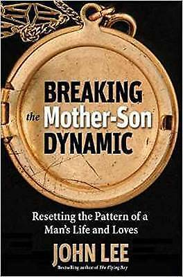 1 of 1 - Breaking the Mother-Son Dynamic: Resetting the Patterns of a Man's Life and Love