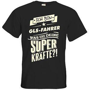 getshirts - RAHMENLOS® Geschenke - T-Shirt - Superkraefte GLS-Fahrer