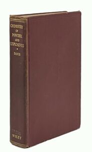 Chemistry of Powder and Explosives: Complete in One Volume