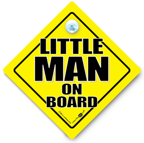 Baby on Board Little MAN On Board Car Sign Small Person Sign Joke Car Sign