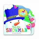 Snowman (Mini) by Charles Reasoner (Board book, 2014)