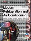 Modern Refrigeration and Air Conditioning by Andrew D. Althouse, Gloria M. Bracciano, Alfred F. Bracciano, Daniel C. Bracciano and Carl H. Turnquist (2013, Hardcover)